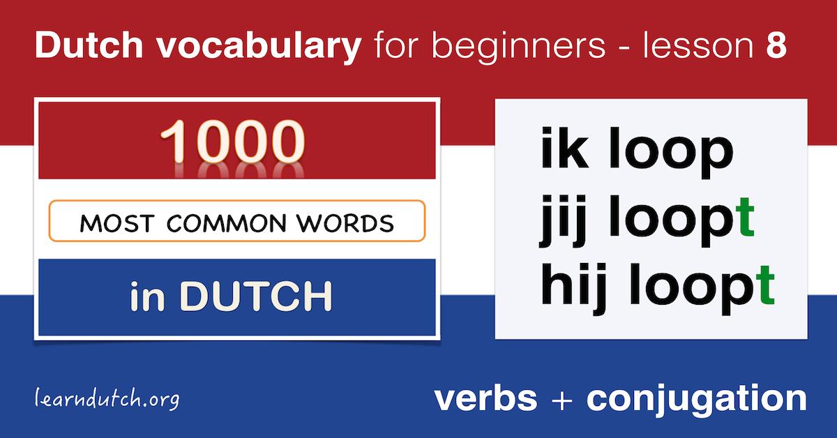 dutch vocabulary  conjugation of verbs in dutch